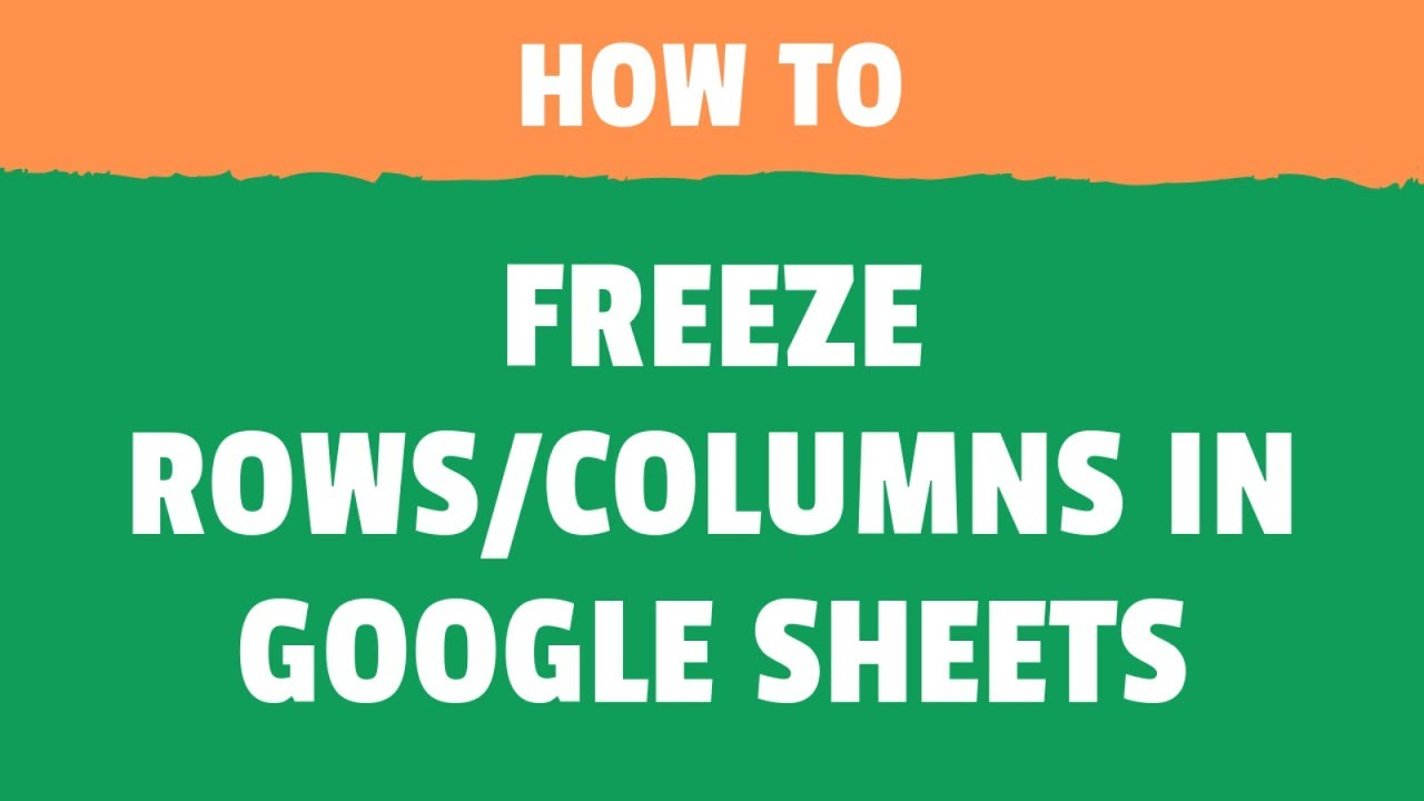 How to Freeze Rows and Columns in Google Sheets (Lock Headers in Google  Sheets)