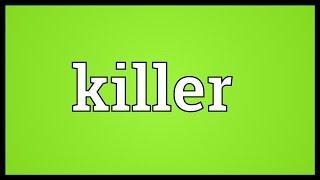 Killer Meaning