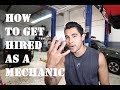 How to get hired as a Mechanic