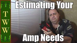 Boondocking: Estimating Your Amp Needs