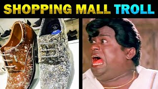SHOPPING MALL PRODUCTS DAMAGED TROLL – TODAY TRENDING
