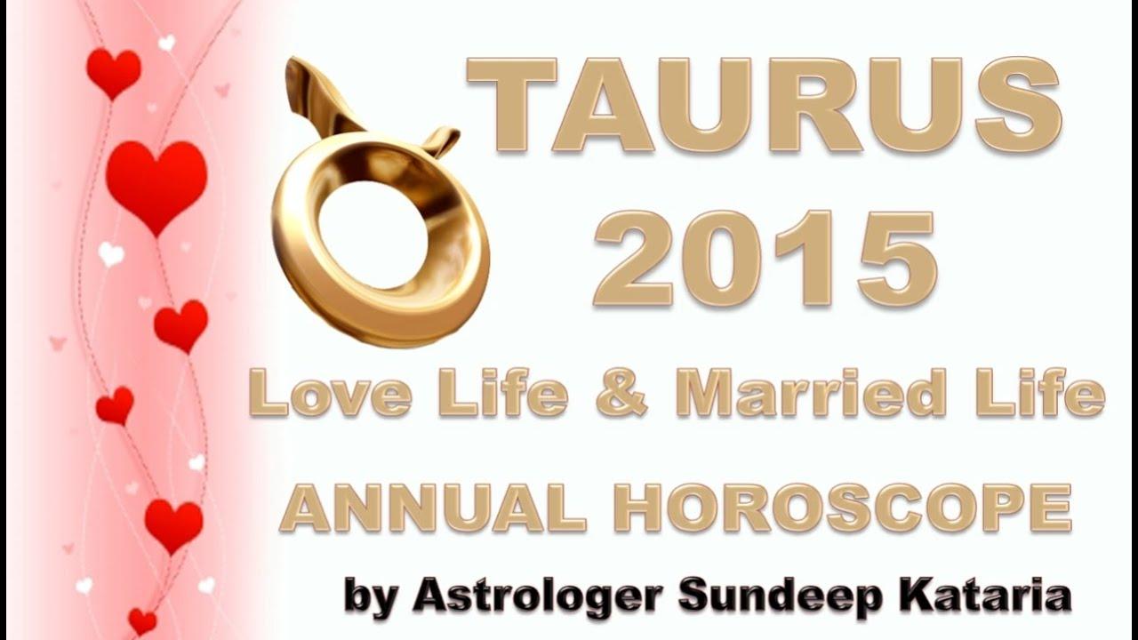 Taurus Love & Married Life Annual Horoscope 2015 Astrology