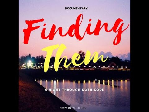 Finding Them - A Night Through Kozhikode ||  Documentary on Transgenders