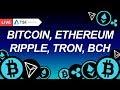 ТОП 5: Bitcoin, Ethereum, Tron, Ripple, BitcoinCash | Прогноз цены на Биткоин и Криптовалюты