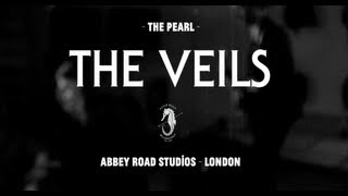 The Veils - The Pearl - Live from Abbey Road