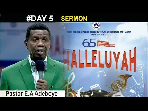 Download Pastor E.A Adeboye Sermon @ RCCG August 2017 HOLY GHOST CONVENTION SERVICE #Day 5
