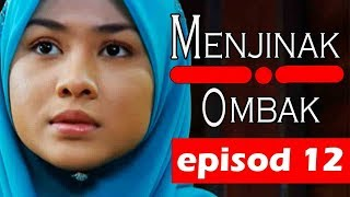 Gambar cover Menjinak Ombak | Episod 12