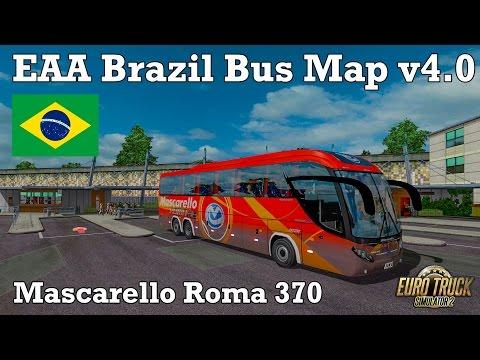 Euro Truck Simulator 2 - #259 - Mascarello Roma 370 [EAA Brazil Bus Map v4.0]