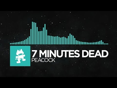 [Nu Disco] - 7 Minutes Dead - Peacock [Monstercat EP Release]