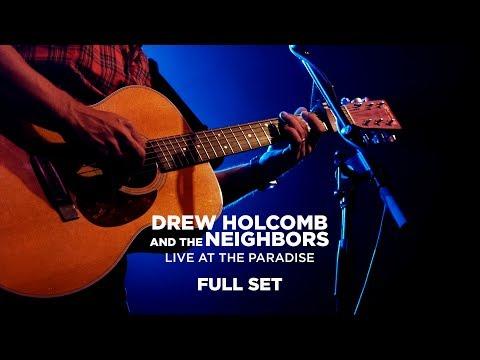Drew Holcomb & The Neighbors – Live at The Paradise (Full Set)