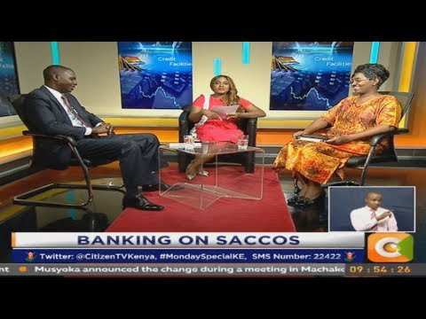 Monday Special: Banking on SACCOs