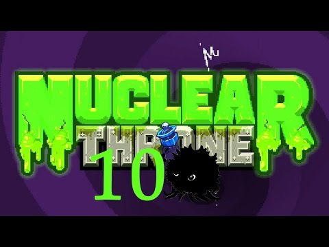 Blargh! A Tenth Claim to the Nuclear Throne