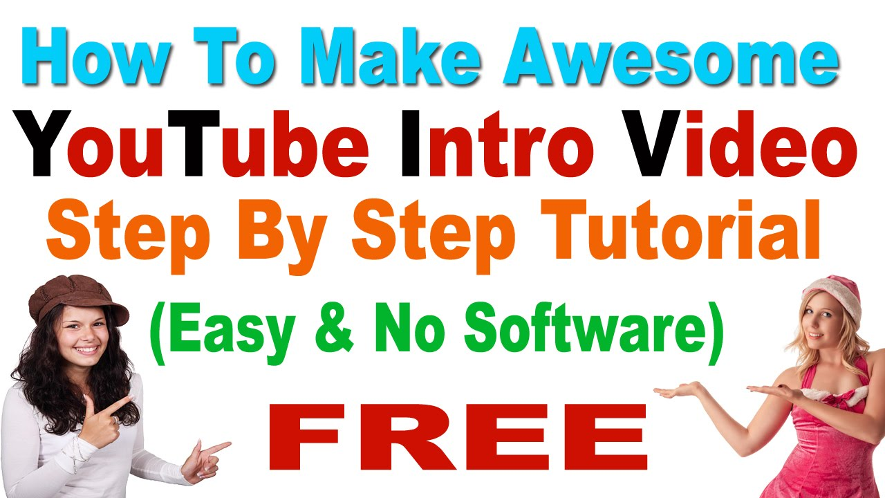 How to make a awesome youtube intro video free easy and no how to make a awesome youtube intro video free easy and no software step by step youtube baditri Image collections