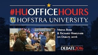 Student Involvement in Debate 2016: HU Office Hours with Meena Bose + Richard Himelfarb