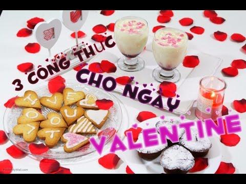 3 công thức cho ngày Valentine l Truc