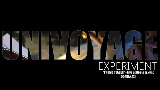 UNIVOYAGE experiment Teaser