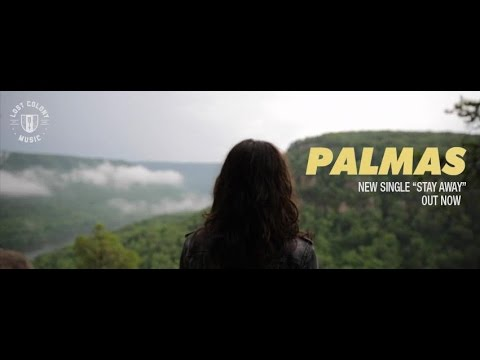"PALMAS - ""Stay Away"" - OFFICIAL VIDEO"