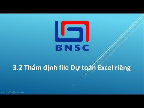 Hướng dẫn Thẩm định dự toán file Excel riêng - Dự toán BNSC
