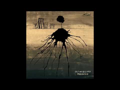 Oli Miglioli - Arraigo (Album Completo)