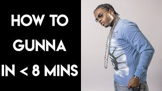 How to Gunna in Under 8 Minutes | FL Studio Trap and Rap Tutorial
