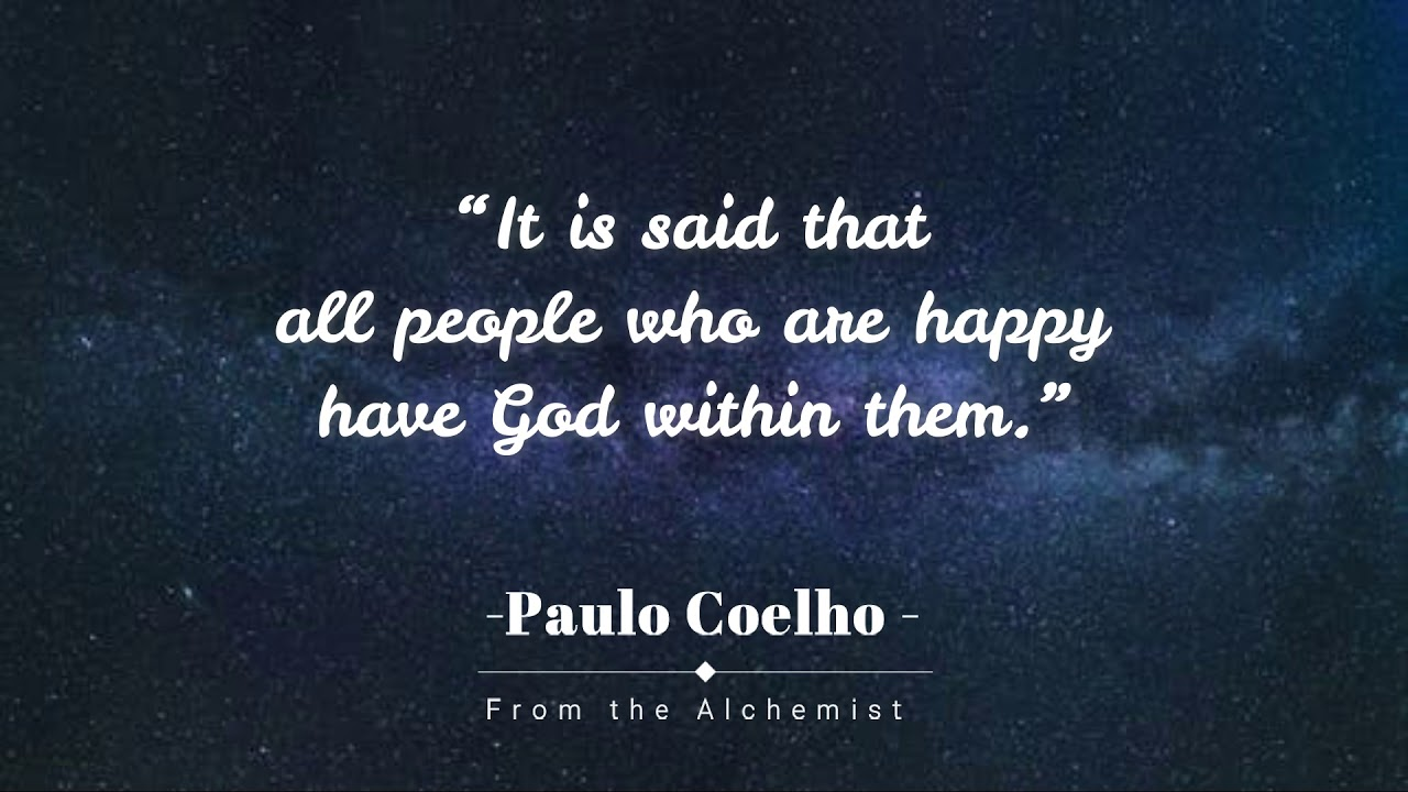 Inspiring Quotes from The Alchemist by Paulo Coelho - YouTube