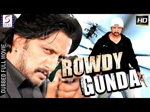Rowdy Gunda - Dubbed Hindi Movies 2017 Full Movie HD - Sudeep, Mamta Mohandas, Kishore