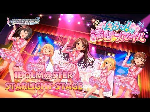 【デレステ】Idolmaster Cinderella Girls Starlight Stage: Kiraa! Mankai Smile (English Translated)