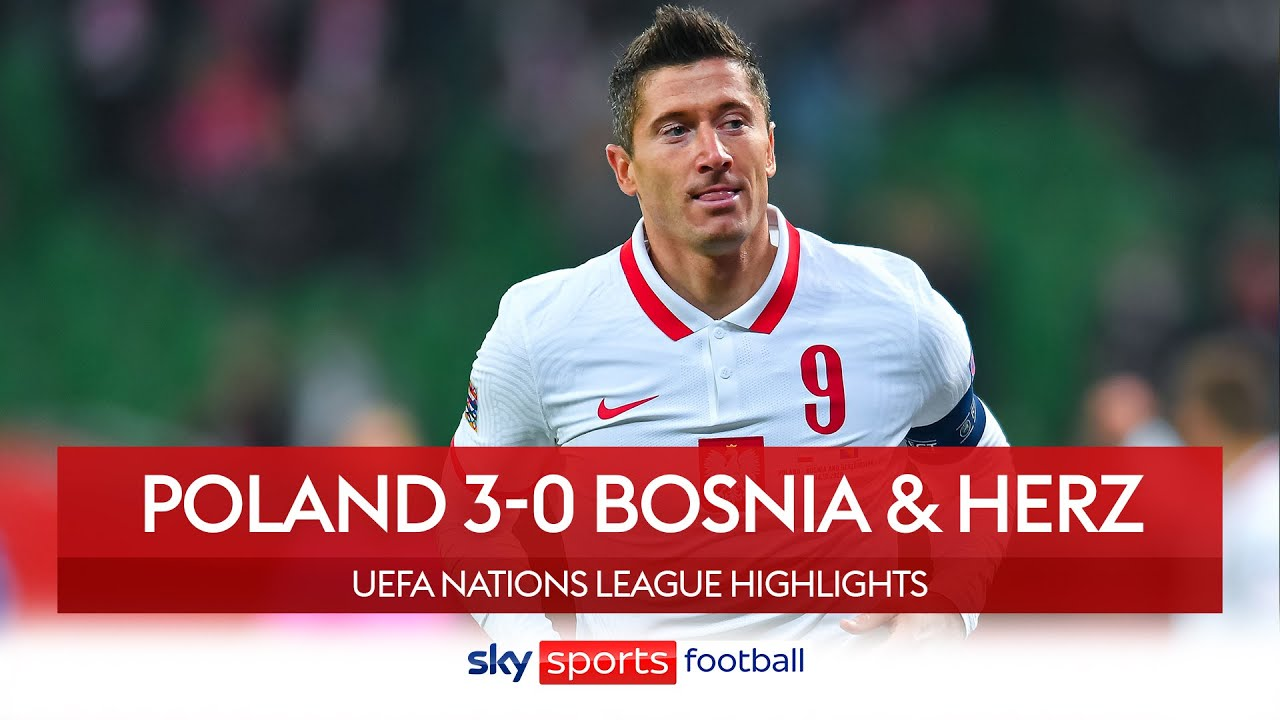 Highlight: Ba Lan vs Bosnia and Herzegovina