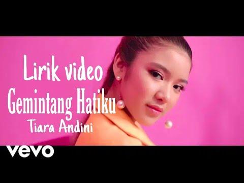 tiara-idol-gemintang-hatiku(lirik-video)