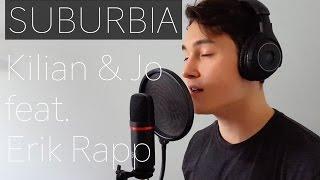 Suburbia - Kilian & Jo ft. Erik Rapp (Cover by Alexander Otterström)