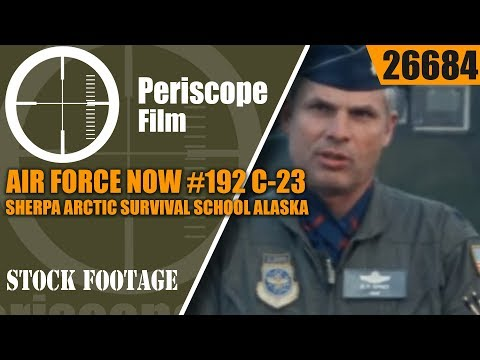 AIR FORCE NOW #192  C-23 SHERPA    ARCTIC SURVIVAL SCHOOL  ALASKA  26684