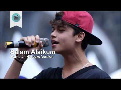 Karaoke Salam Alaikum - Harris J Original