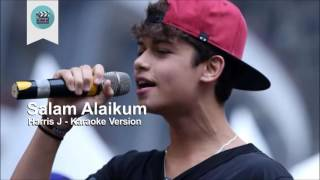 Video Karaoke Salam Alaikum - Harris J Original download MP3, 3GP, MP4, WEBM, AVI, FLV Agustus 2017