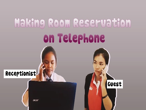 Making  Room  Reservation  on  Telephone
