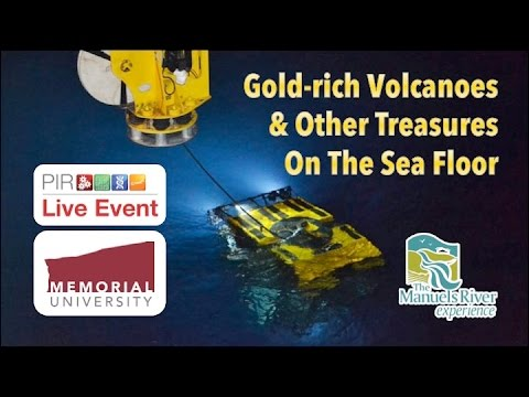 Gold-rich Volcanoes & Other Treasures On The Sea Floor