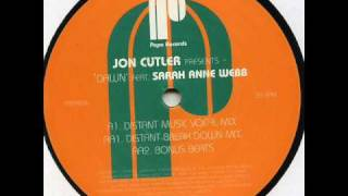 Jon Cutler feat. Sarah Anne Webb - Dawn