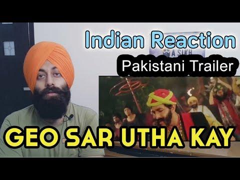 Indian Reacts to Pakistani Movie Geo Sar Utha Kay Trailer #80