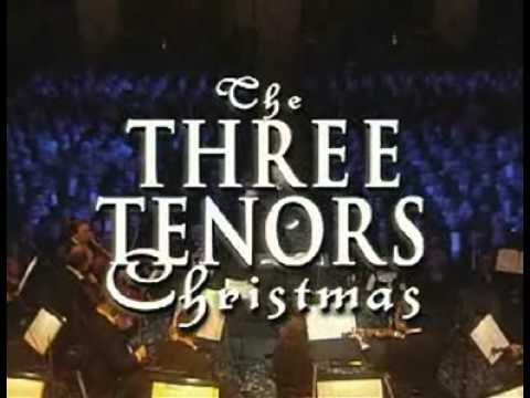 The Three Tenors - Christmas Concert (Viena-1999) - YouTube