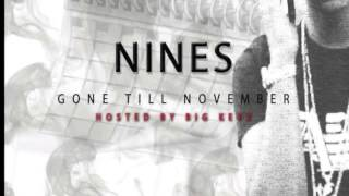Nines - Gone Till November -12 CRS Westwood Shutdown