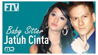 Video FTV Bertrand Antolin & Poppy Bunga - Baby Sitter Jatuh Cinta download MP3, 3GP, MP4, WEBM, AVI, FLV November 2019