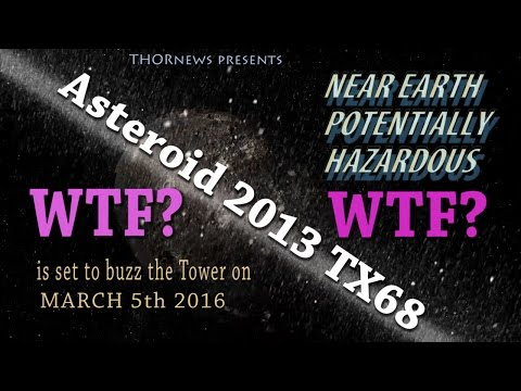 You might see Near Earth Asteroid TX68 in the Sky on March 5th 2016
