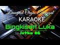 Jotha RG - Bingkisan Luka - Versi Organ Tunggal Dangdut Karaoke | Musik Original