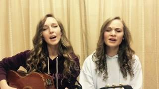 The Heart of Worship (Cover) - Camille & Haley