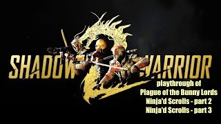 Shadow Warrior 2 (PC) No Pain No Gain difficulty playthrough part 4