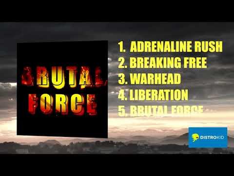 Brutal Force FULL EP STREAM