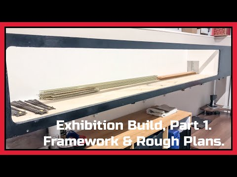 Exhibition Build, Part 1 – Framework & Rough Plans.