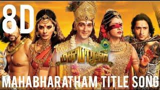 8D    Mahabharatham title song    Tamil