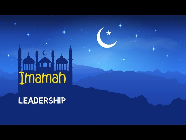 The Need For An Imam - Imamah Lesson 1