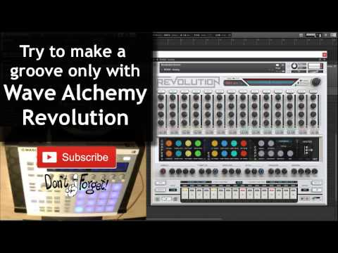 Techno Groove with Wave Alchemy Revolution in Maschine NKS (2017)
