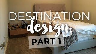 Destination Design: Part 1